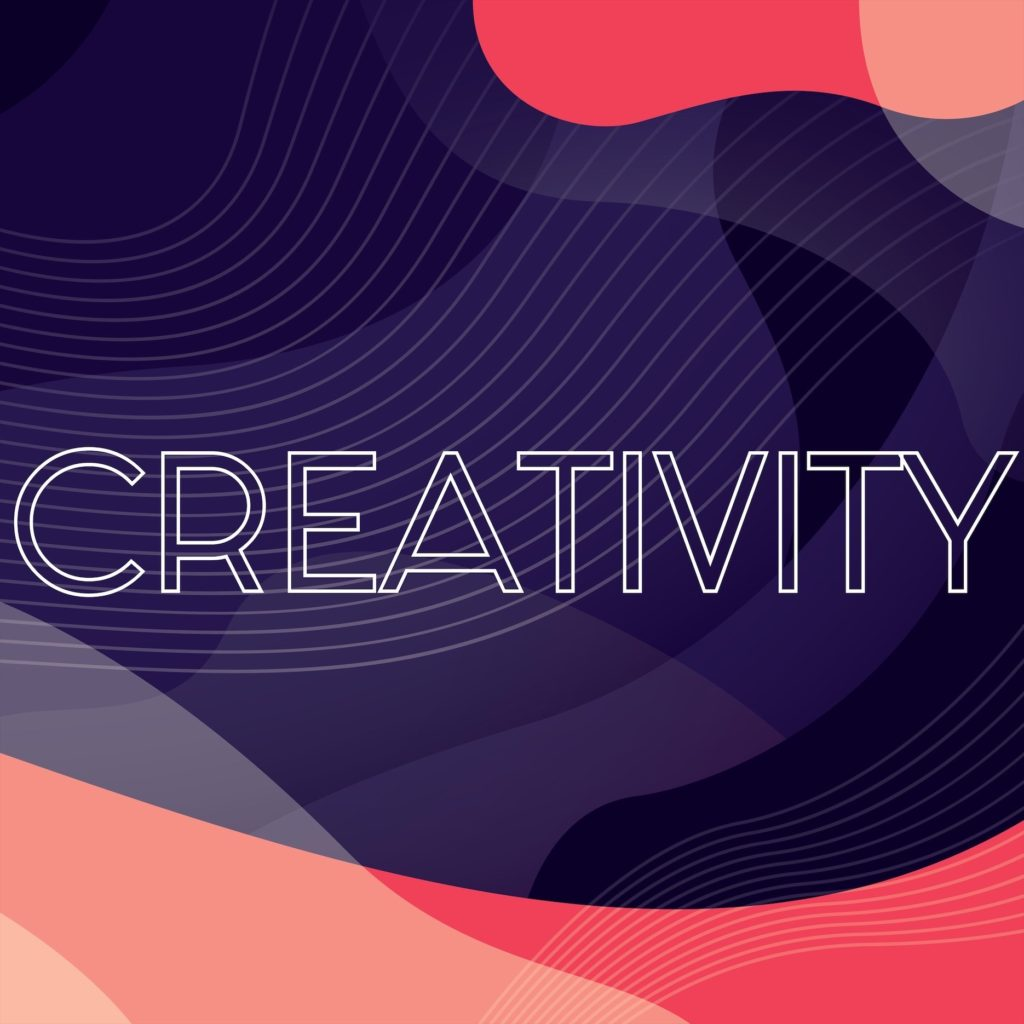 Creativity: Creativity is intrinsic to what we do. Creative thinking drives excellent solutions.